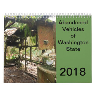 Abandoned Vehicles of Washington State Calendar