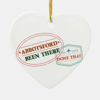 Abbotsford Been there done that Ceramic Ornament