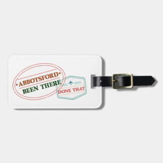 Abbotsford Been there done that Luggage Tag