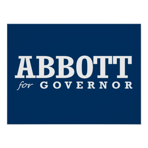 ABBOTT FOR GOVERNOR 2014 POSTERS