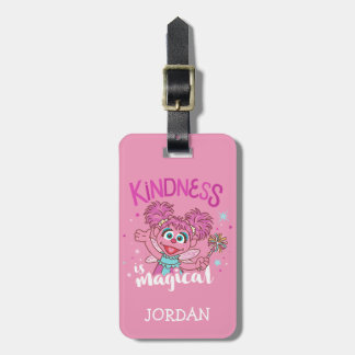 Abby Cadabby - Kindness is Magical Luggage Tag