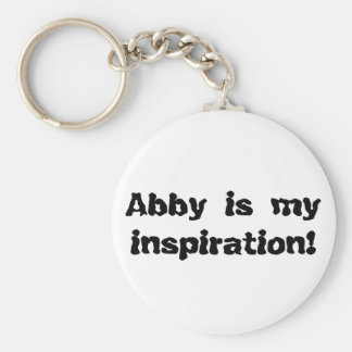 Abby is my Inspiration Key Ring
