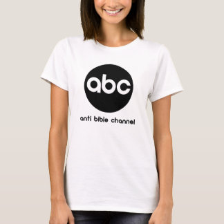 ABC Anti Bible Channel T-Shirt