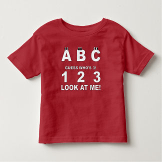 ABC Look who's 3 Print Toddler T-Shirt