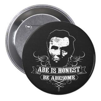 Abe Is Honest Be Abesome 7.5 Cm Round Badge