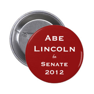 Abe Lincoln 2012 Buttion Buttons