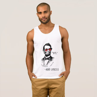"Abe lincoln ""Bro."" famous quote, AbeBROham Lincoln Singlet"
