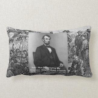 "Abe Lincoln ""Destroy Enemies"" Quote Throw Pillow b Pillows"