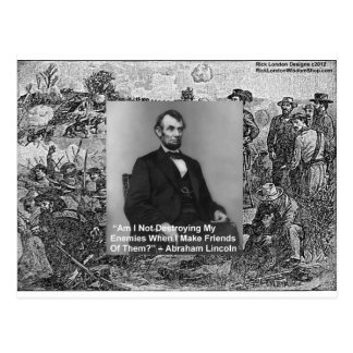 """Abe Lincoln """"Destroy Enemies"""" Wisdom Quote Gifts Post Cards"""