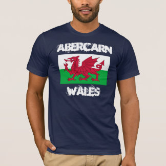 Abercarn, Wales with Welsh flag T-Shirt