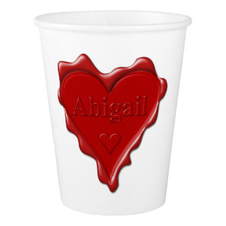 Abigail. Red heart wax seal with name Abigail Paper Cup