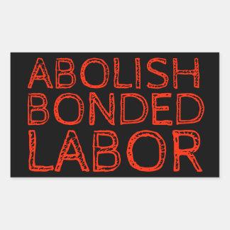 ABOLISH BONDED LABOR RECTANGULAR STICKER