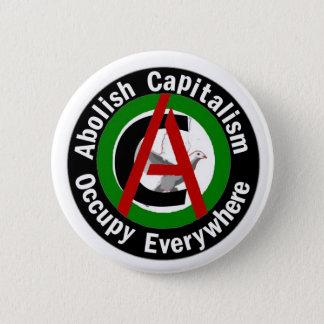 Abolish Capitalism Occupy Everywhere 6 Cm Round Badge