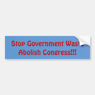 Abolish Congress Bumper Sticker