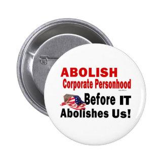 Abolish Corporate Personhood 6 Cm Round Badge
