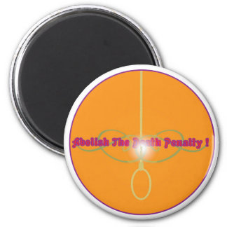 Abolish The Death Penalty!2 Magnet