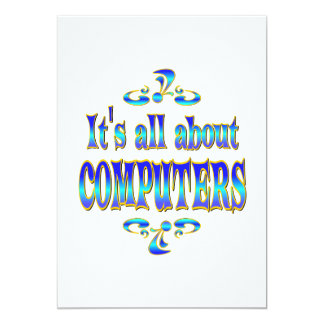 """ABOUT COMPUTERS 5"""" X 7"""" INVITATION CARD"""