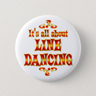 ABOUT LINE DANCING 6 CM ROUND BADGE