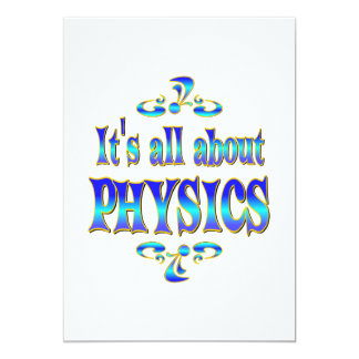 """ABOUT PHYSICS 5"""" X 7"""" INVITATION CARD"""