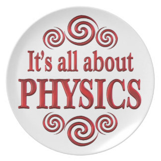 About Physics Dinner Plate