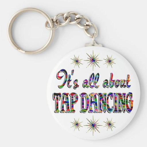 About Tap Dancing Keychain