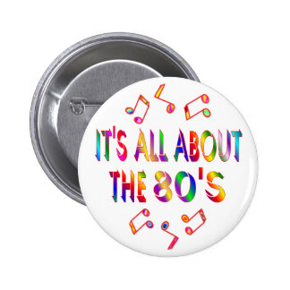 About the 80s 6 cm round badge