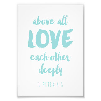 Above all Love Bible Verse Print