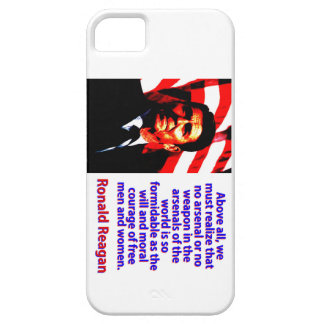 Above All We Must Realize - Ronald Reagan iPhone 5 Case
