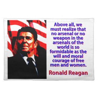 Above All We Must Realize - Ronald Reagan Placemat