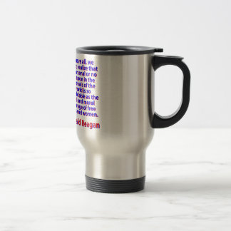 Above All We Must Realize - Ronald Reagan Travel Mug