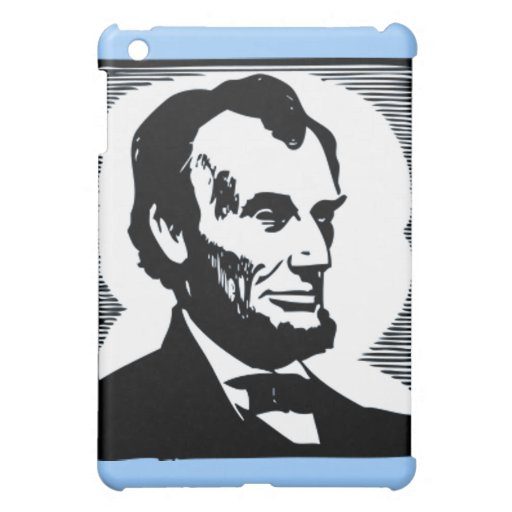 Abraham Lincoln, 16 President of the U.S. Case For The iPad Mini