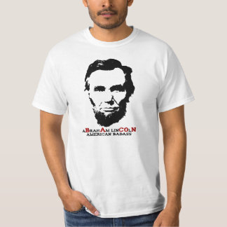 Abraham Lincoln - American Badass T-Shirt