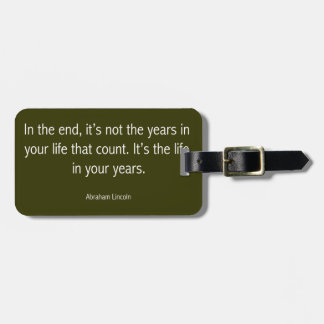 Abraham Lincoln Famous Quote, Motivational Luggage Tag