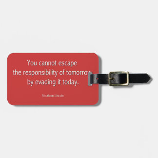 Abraham Lincoln Famous Quote  - Red Luggage Tag
