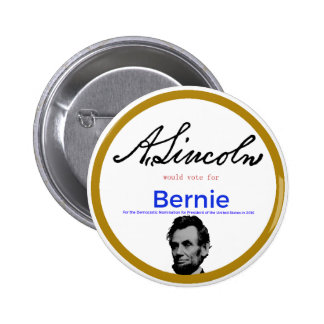 Abraham Lincoln for Bernie Sanders 6 Cm Round Badge