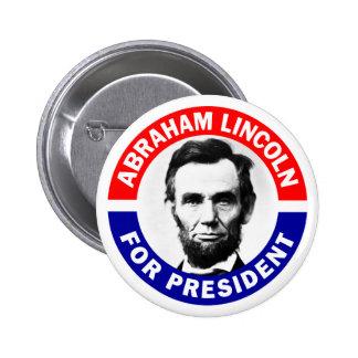 Abraham Lincoln For President 6 Cm Round Badge