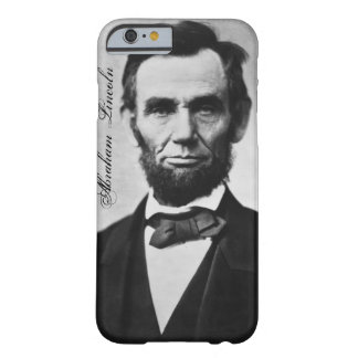 Abraham Lincoln iPhone 6 case Barely There iPhone 6 Case