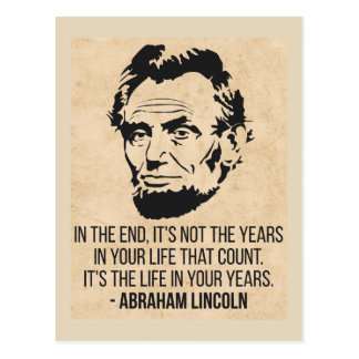 Abraham Lincoln 'Life in your years' Postcard