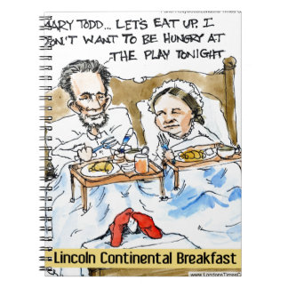 Abraham Lincoln & Mary Todd Breakfast In Bed Spiral Note Book