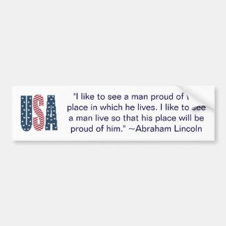 Abraham Lincoln national pride quote Bumper Sticke Car Bumper Sticker