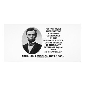 Abraham Lincoln Patient Confidence Justice Quote Custom Photo Card