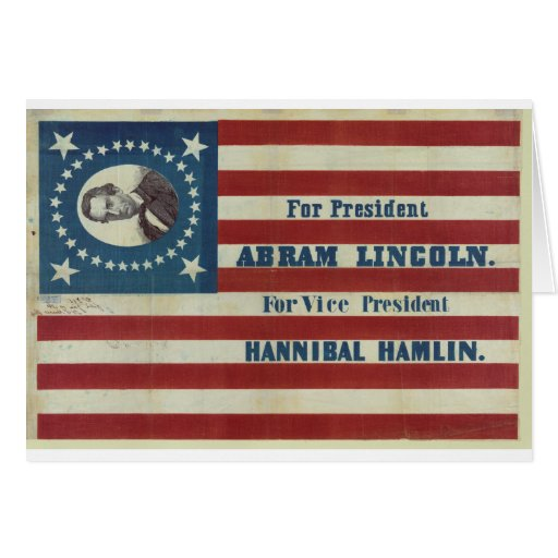 Abraham Lincoln Presidency Campaign Banner Flag Greeting Cards