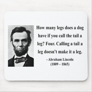 Abraham Lincoln Quote 13b Mouse Pad