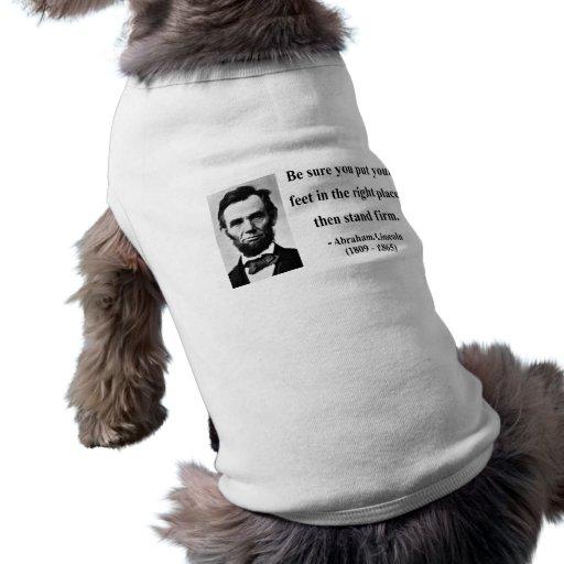 Abraham Lincoln Quote 16b Doggie Shirt