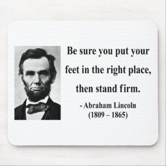 Abraham Lincoln Quote 16b Mouse Pad