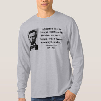 Abraham Lincoln Quote 1b T-Shirt