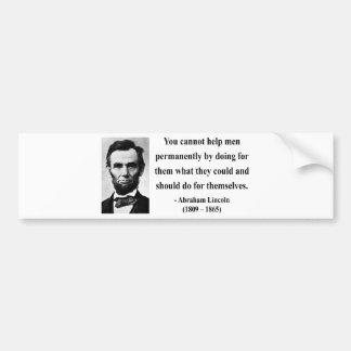 Abraham Lincoln Quote 4b Car Bumper Sticker