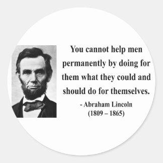 Abraham Lincoln Quote 4b Classic Round Sticker