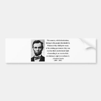 Abraham Lincoln Quote 9b Car Bumper Sticker