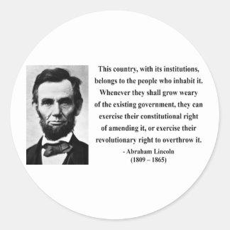 Abraham Lincoln Quote 9b Classic Round Sticker